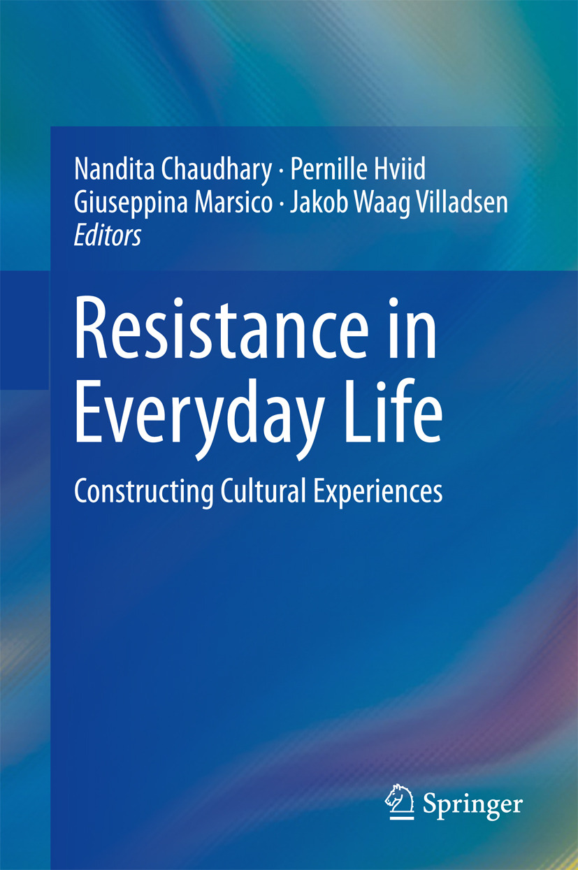 Chaudhary, Nandita - Resistance in Everyday Life, ebook