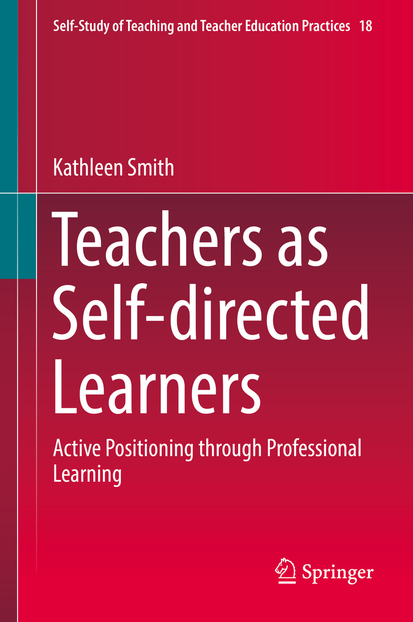 Smith, Kathleen - Teachers as Self-directed Learners, ebook