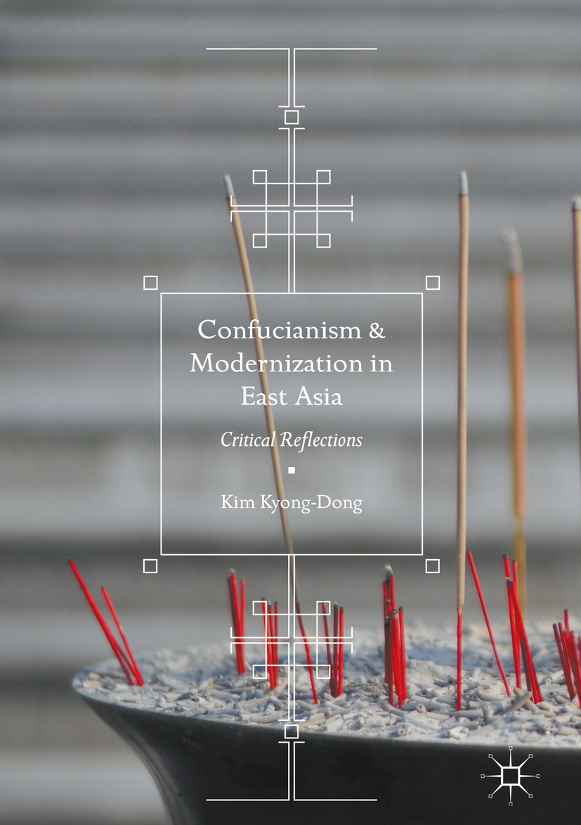 Kyong-Dong, Kim - Confucianism and Modernization in East Asia, ebook