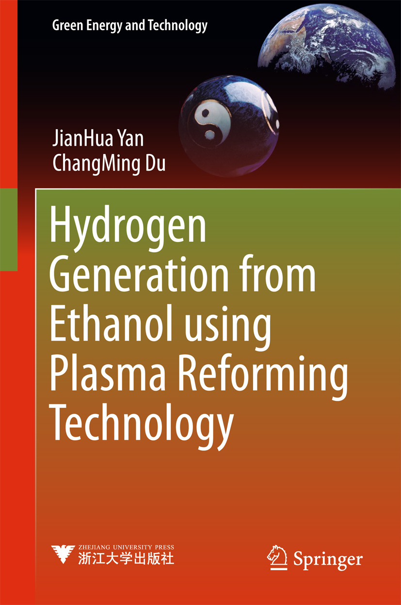 Du, ChangMing - Hydrogen Generation from Ethanol using Plasma Reforming Technology, ebook