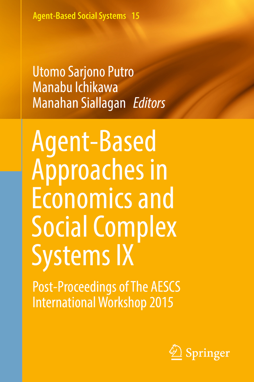 Ichikawa, Manabu - Agent-Based Approaches in Economics and Social Complex Systems IX, ebook