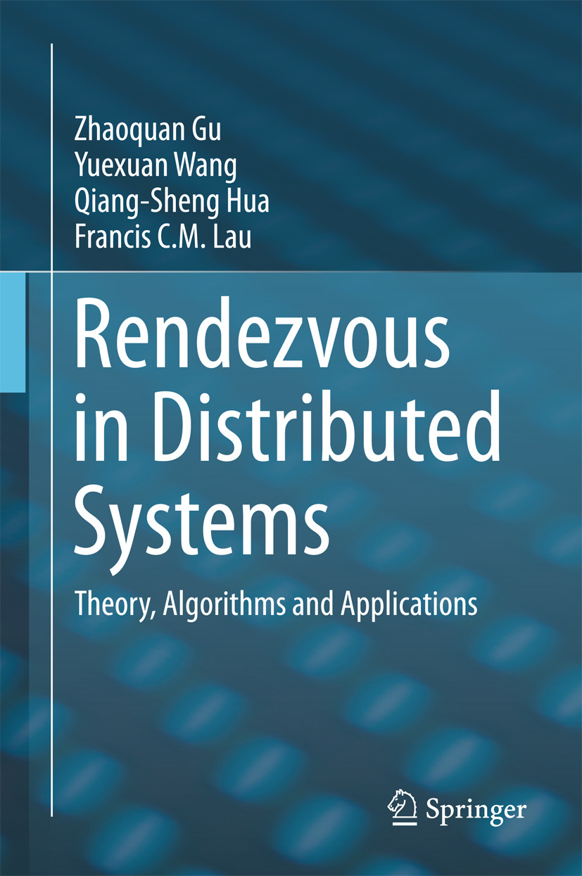 Gu, Zhaoquan - Rendezvous in Distributed Systems, ebook
