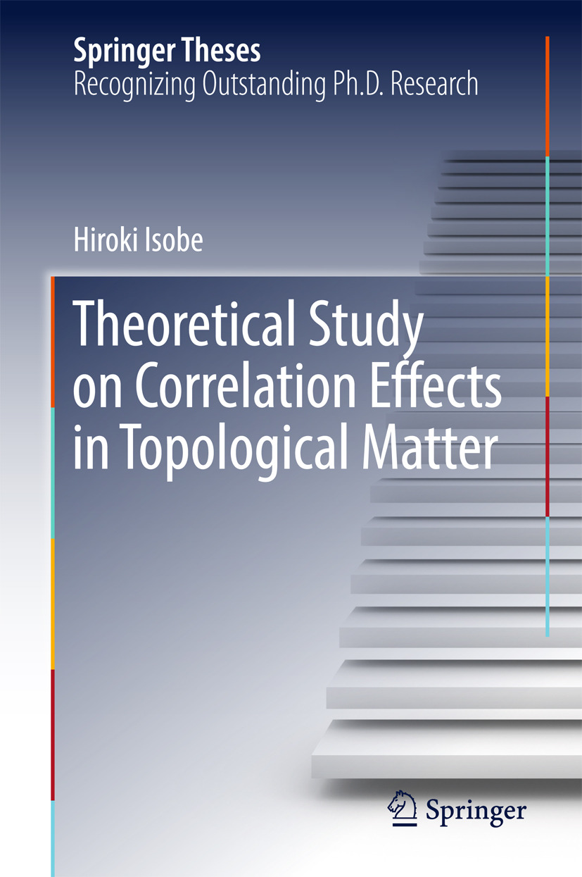 Isobe, Hiroki - Theoretical Study on Correlation Effects in Topological Matter, ebook