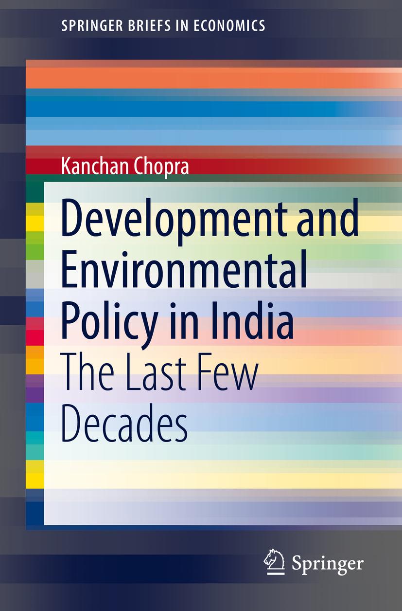 Chopra, Kanchan - Development and Environmental Policy in India, ebook