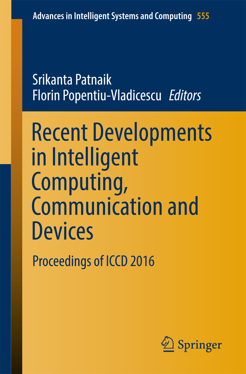 Patnaik, Srikanta - Recent Developments in Intelligent Computing, Communication and Devices, e-bok