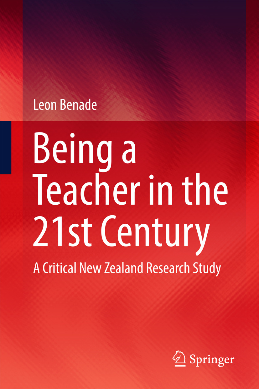 Benade, Leon - Being A Teacher in the 21st Century, ebook