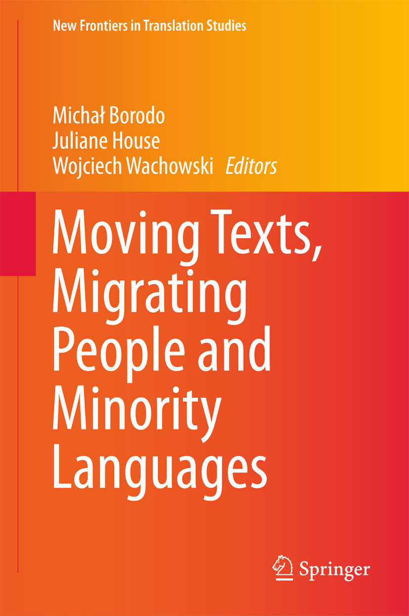 Borodo, Michał - Moving Texts, Migrating People and Minority Languages, ebook