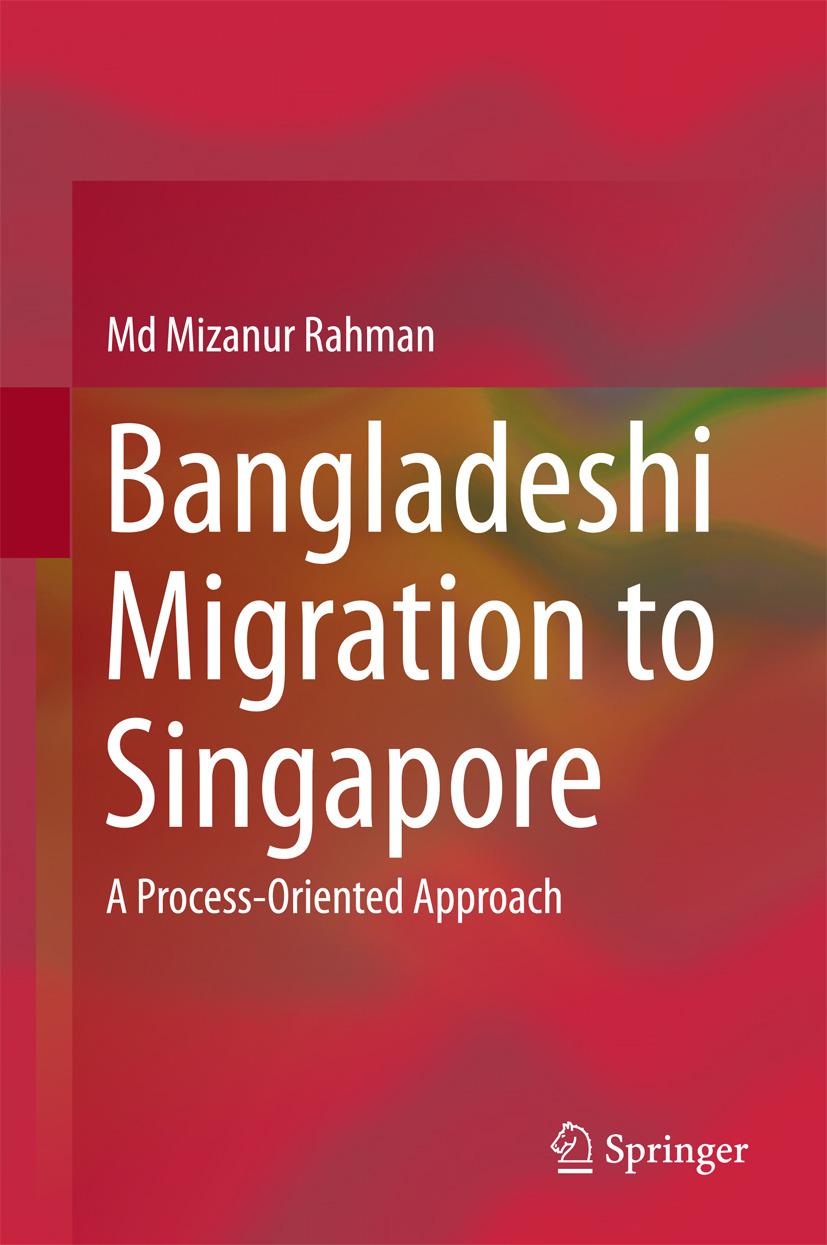 Rahman, Md Mizanur - Bangladeshi Migration to Singapore, ebook