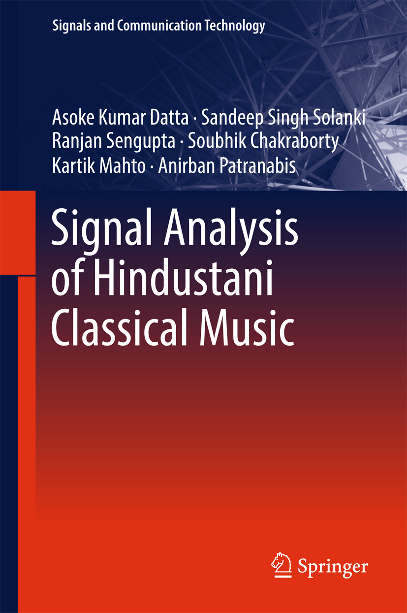 Chakraborty, Soubhik - Signal Analysis of Hindustani Classical Music, ebook