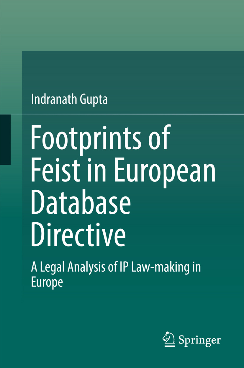 Gupta, Indranath - Footprints of Feist in European Database Directive, ebook
