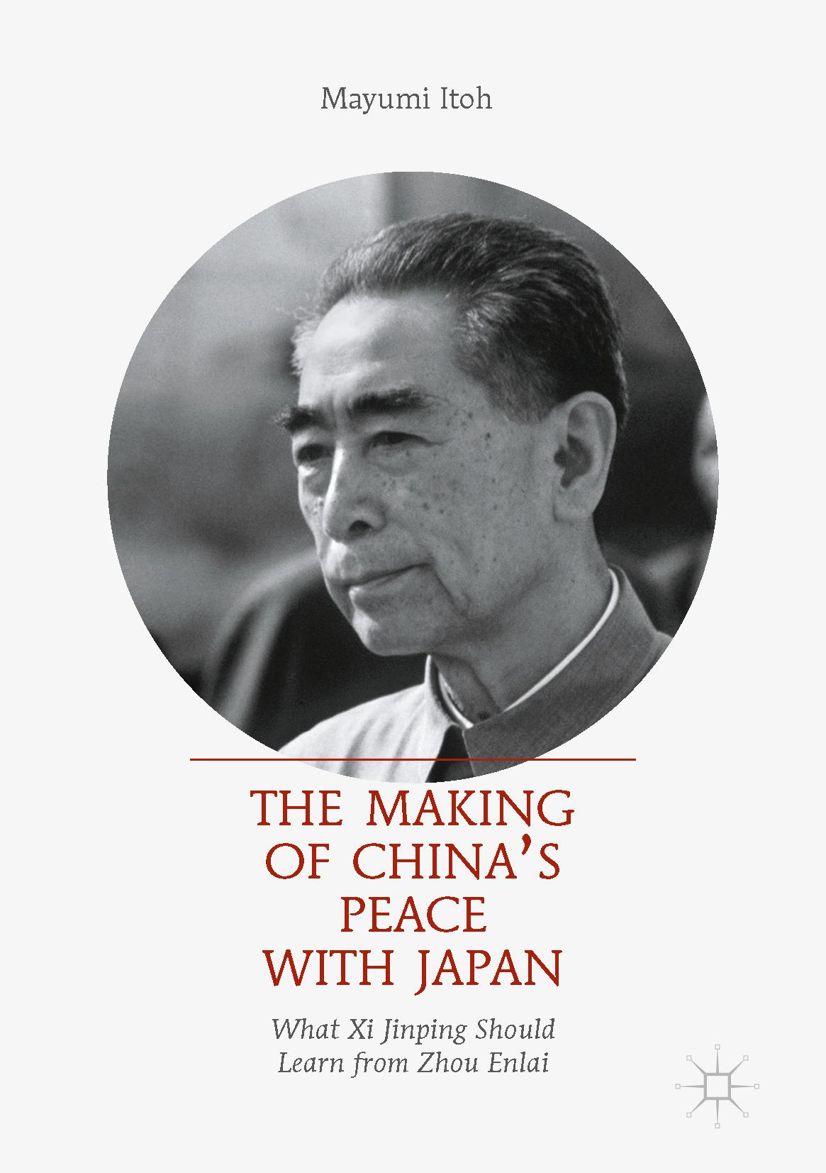 Itoh, Mayumi - The Making of China's Peace with Japan, ebook