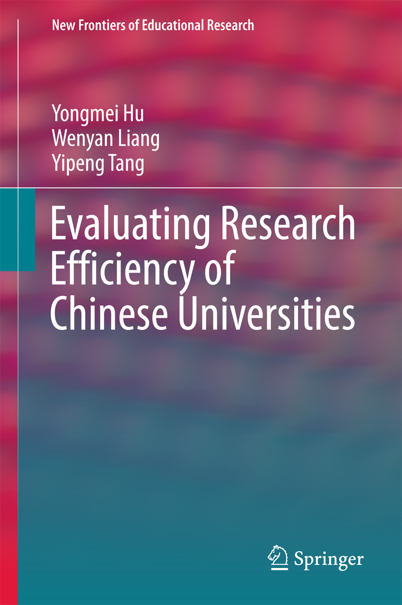 Hu, Yongmei - Evaluating Research Efficiency of Chinese Universities, ebook