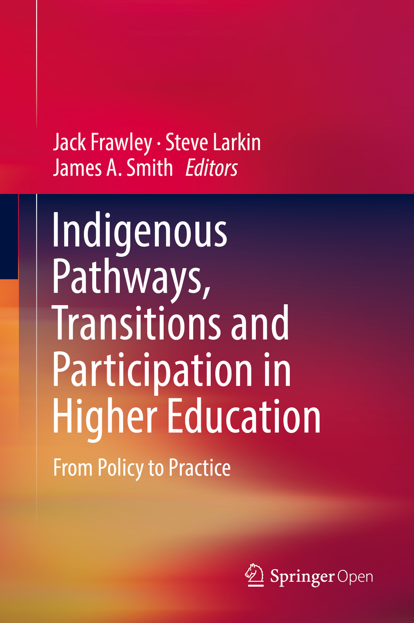 Frawley, Jack - Indigenous Pathways, Transitions and Participation in Higher Education, ebook