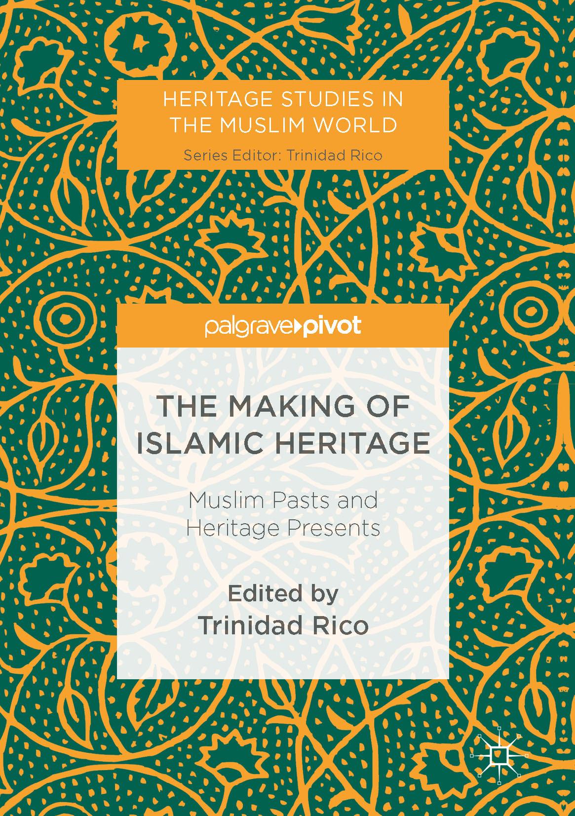 Rico, Trinidad - The Making of Islamic Heritage, ebook