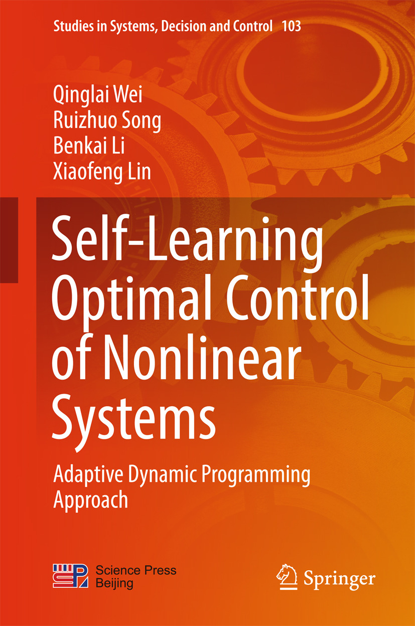 Li, Benkai - Self-Learning Optimal Control of Nonlinear Systems, ebook