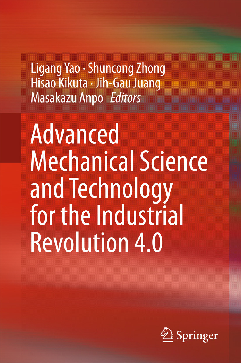 Anpo, Masakazu - Advanced Mechanical Science and Technology for the Industrial Revolution 4.0, ebook
