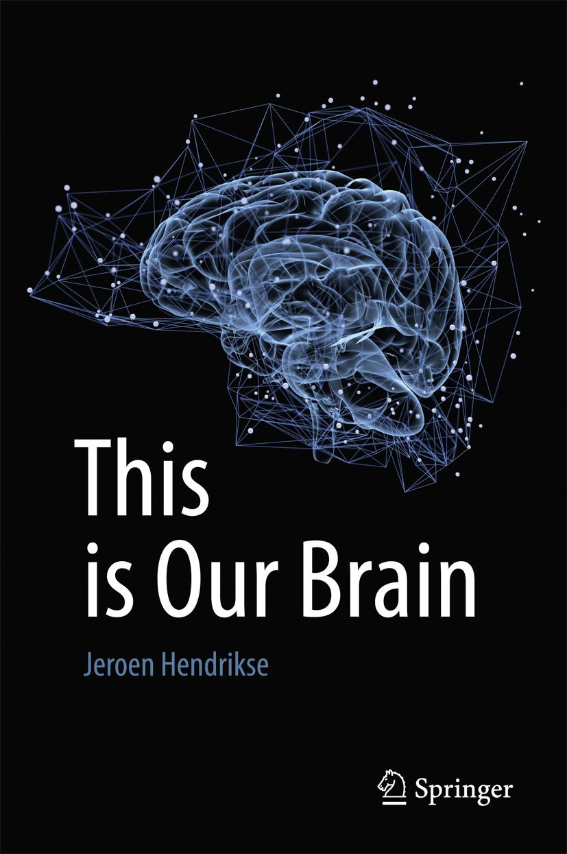 Hendrikse, Jeroen - This is Our Brain, ebook