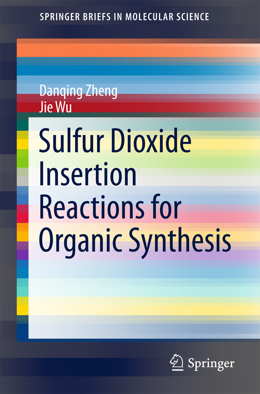 Wu, Jie - Sulfur Dioxide Insertion Reactions for Organic Synthesis, ebook