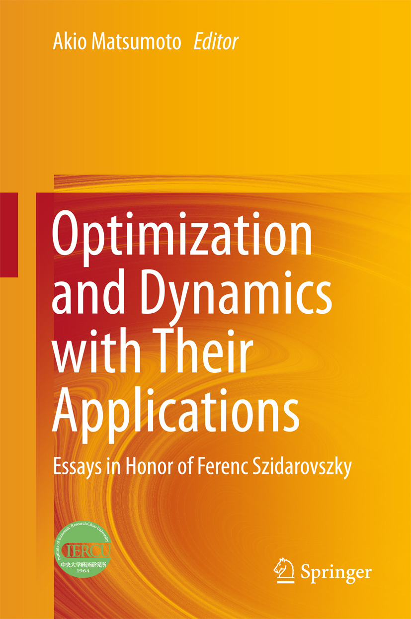 Matsumoto, Akio - Optimization and Dynamics with Their Applications, ebook