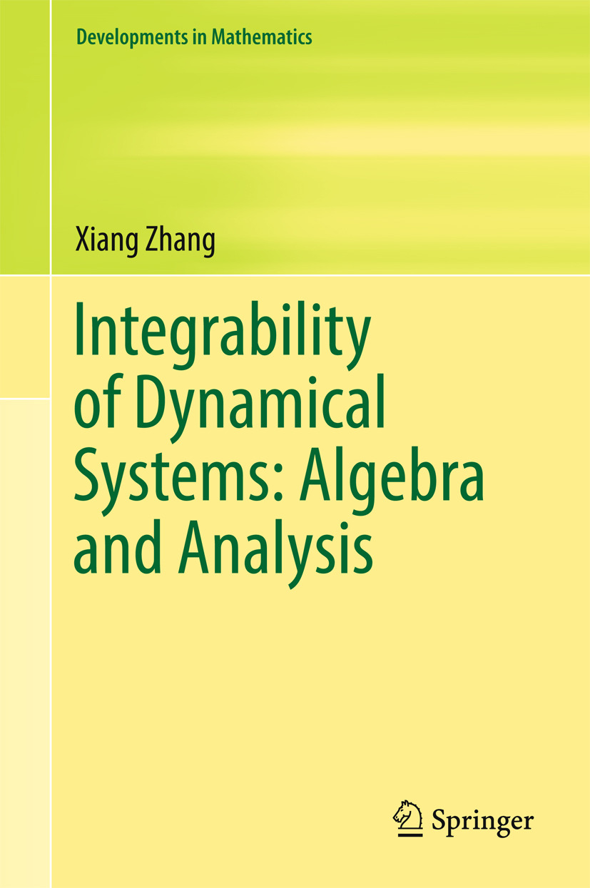 Zhang, Xiang - Integrability of Dynamical Systems: Algebra and Analysis, ebook