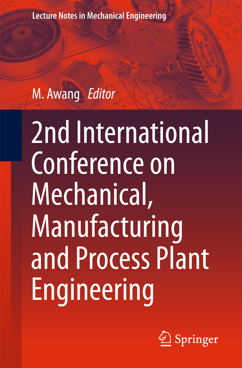 Awang, Mokhtar - 2nd International Conference on Mechanical, Manufacturing and Process Plant Engineering, ebook