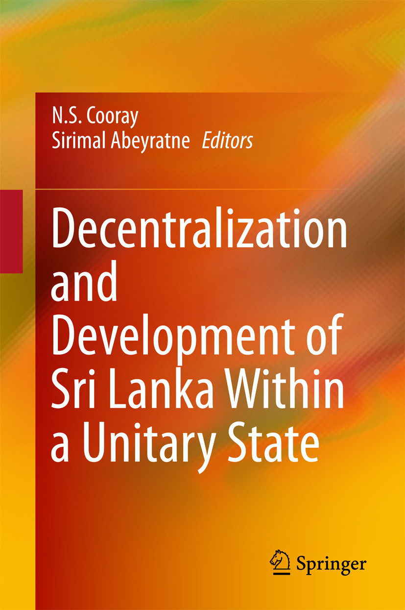 Abeyratne, Sirimal - Decentralization and Development of Sri Lanka Within a Unitary State, ebook