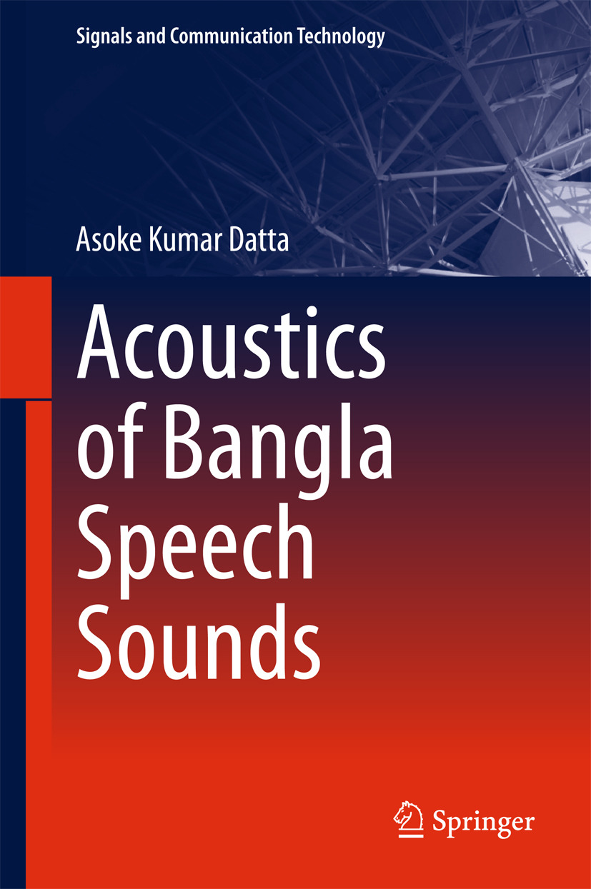 Datta, Asoke Kumar - Acoustics of Bangla Speech Sounds, ebook