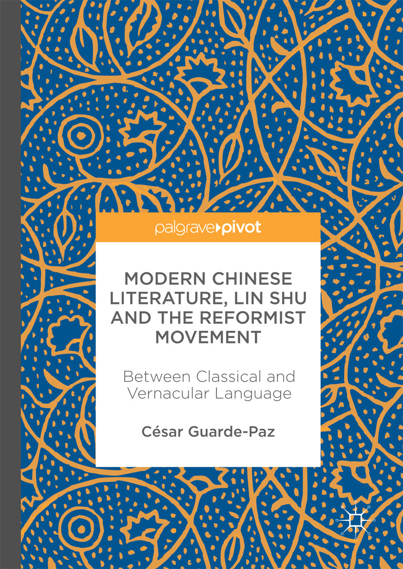 Guarde-Paz, César - Modern Chinese Literature, Lin Shu and the Reformist Movement, ebook