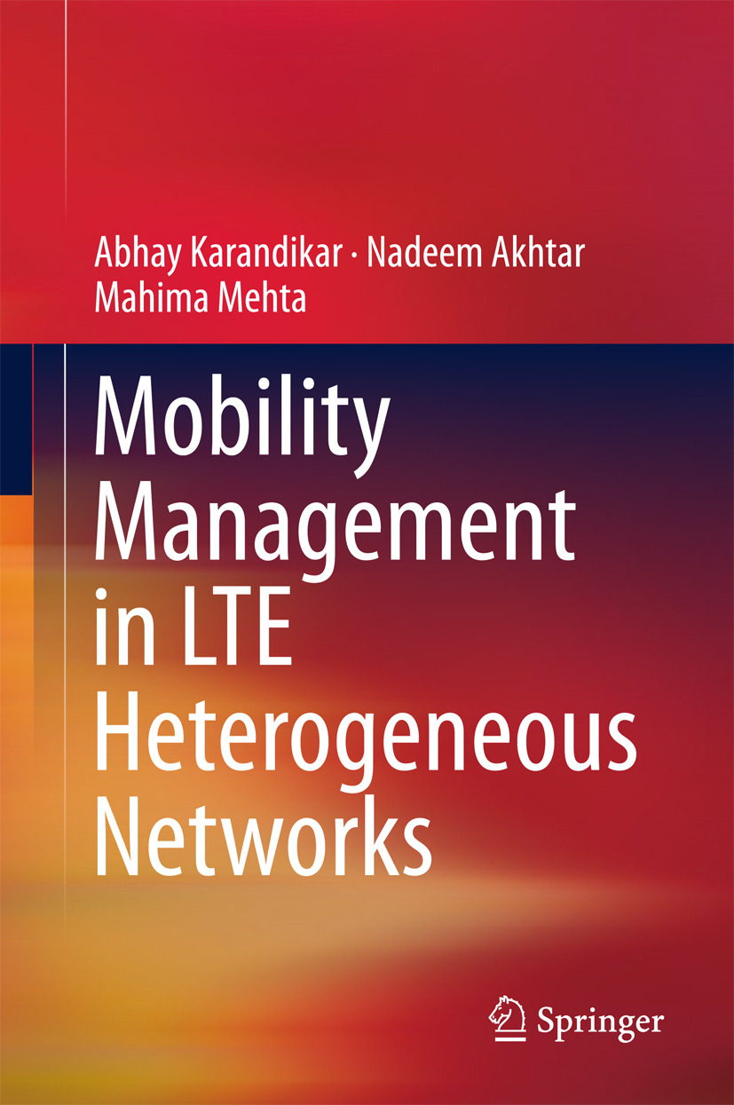 Akhtar, Nadeem - Mobility Management in LTE Heterogeneous Networks, ebook