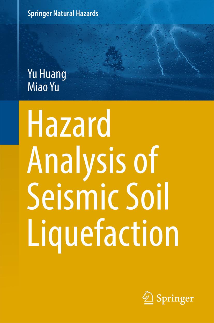 Huang, Yu - Hazard Analysis of Seismic Soil Liquefaction, ebook
