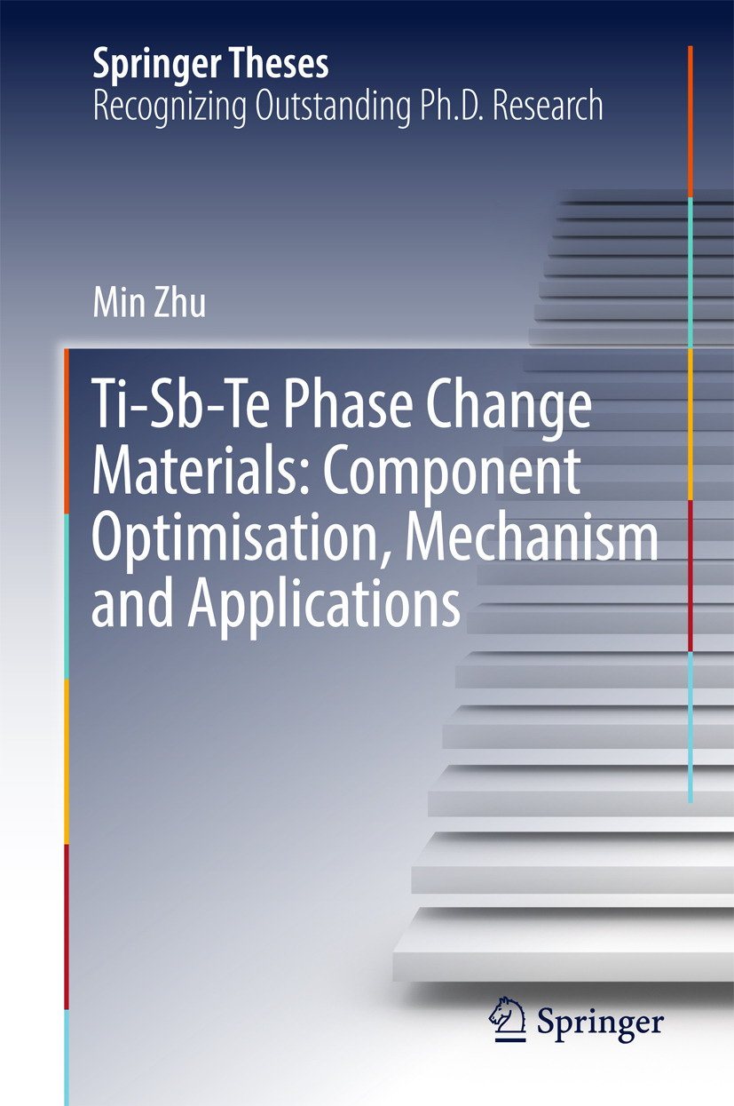Zhu, Min - Ti-Sb-Te Phase Change Materials: Component Optimisation, Mechanism and Applications, ebook