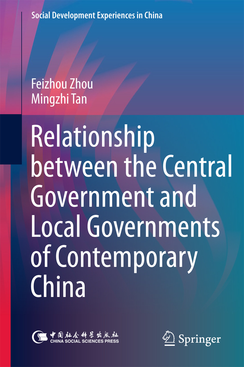 Tan, Mingzhi - Relationship between the Central Government and Local Governments of Contemporary China, ebook