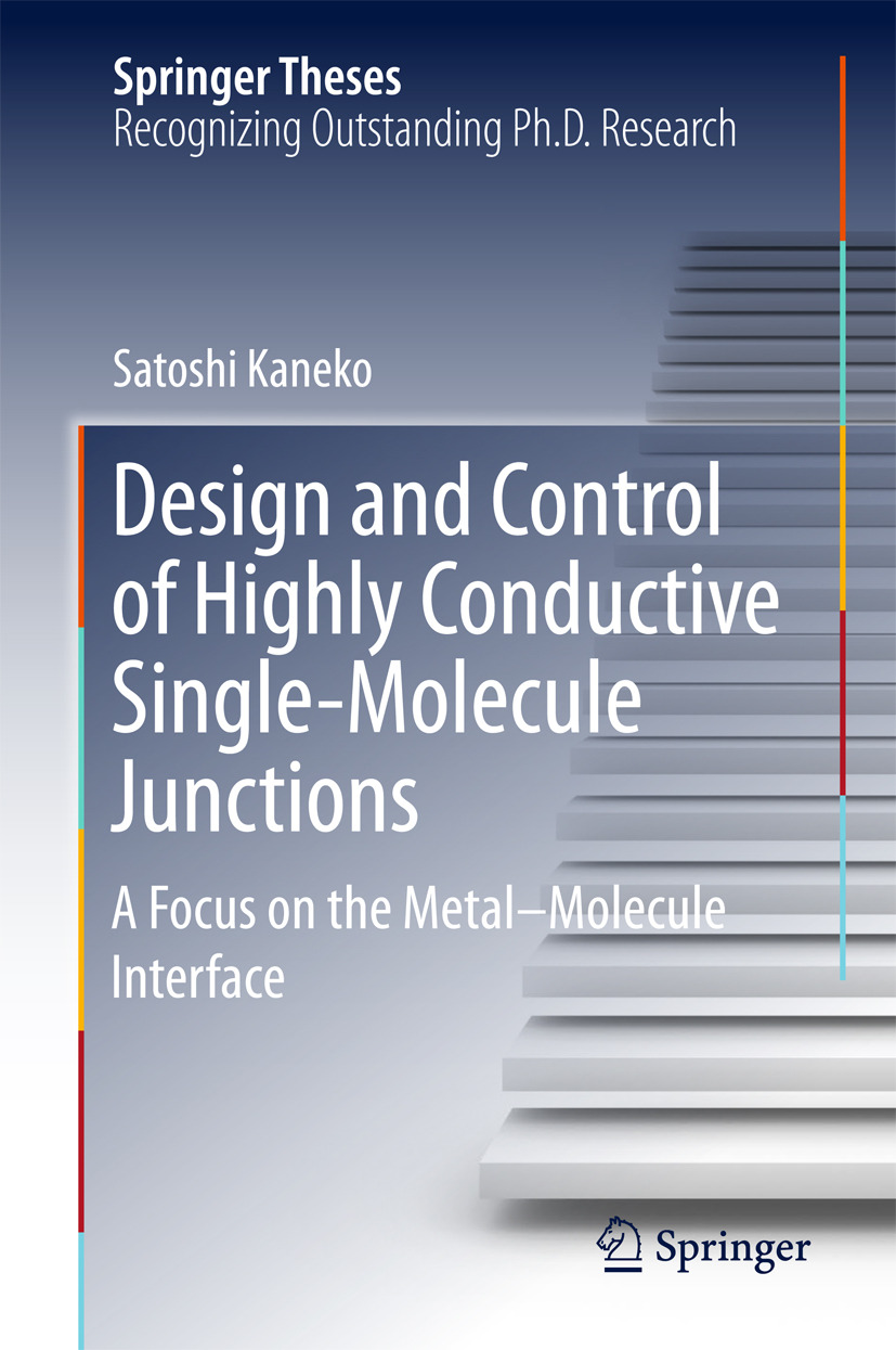 Kaneko, Satoshi - Design and Control of Highly Conductive Single-Molecule Junctions, ebook