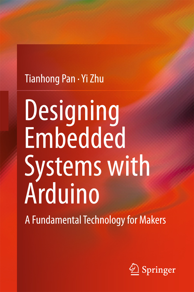 Pan, Tianhong - Designing Embedded Systems with Arduino, ebook