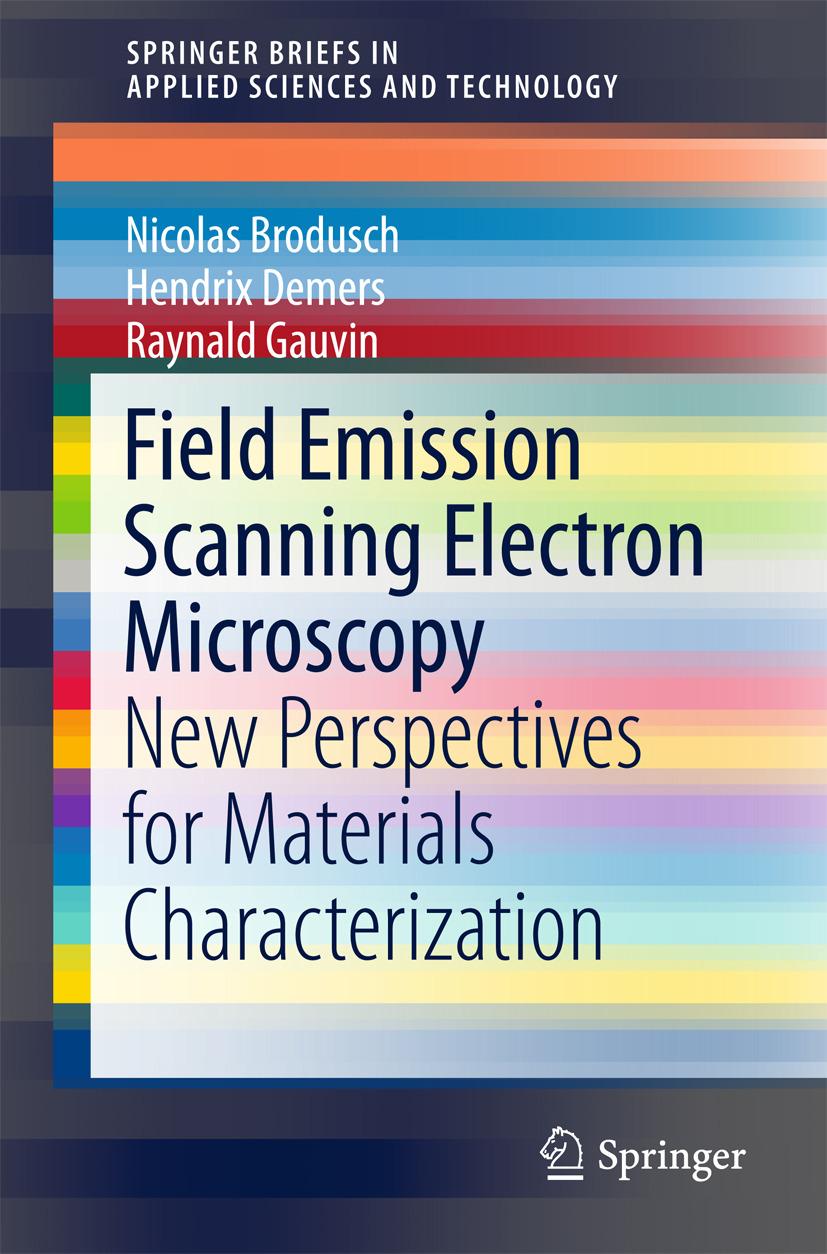 Brodusch, Nicolas - Field Emission Scanning Electron Microscopy, ebook