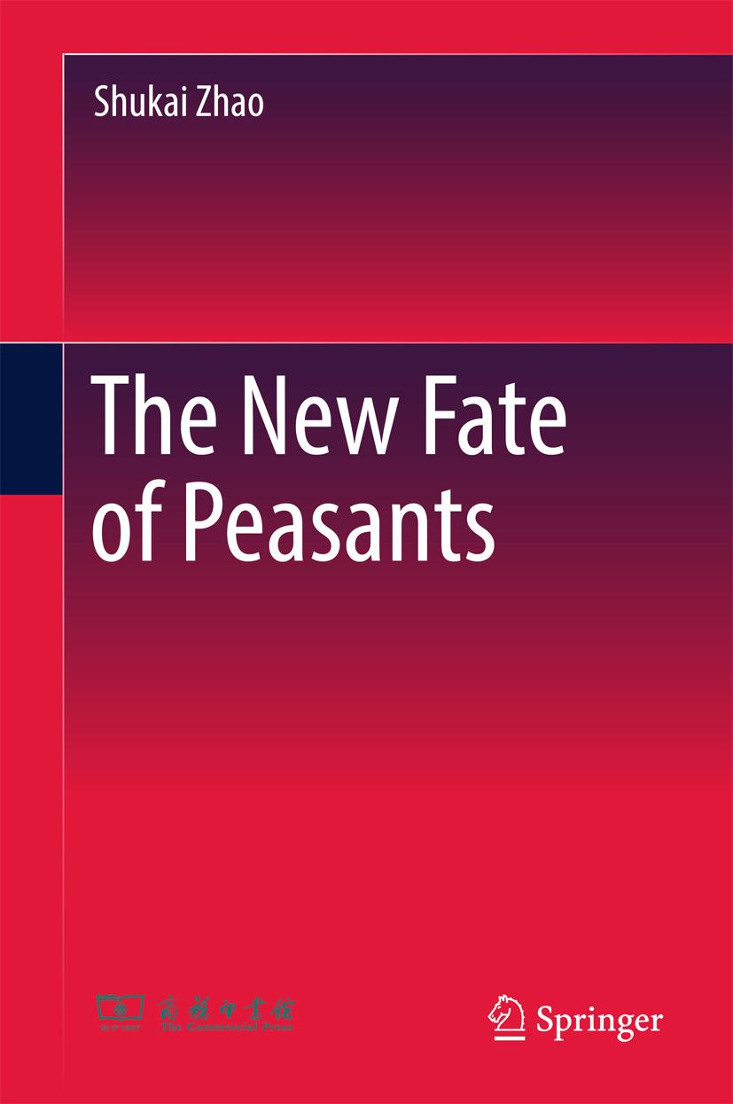 Zhao, Shukai - The New Fate of Peasants, ebook