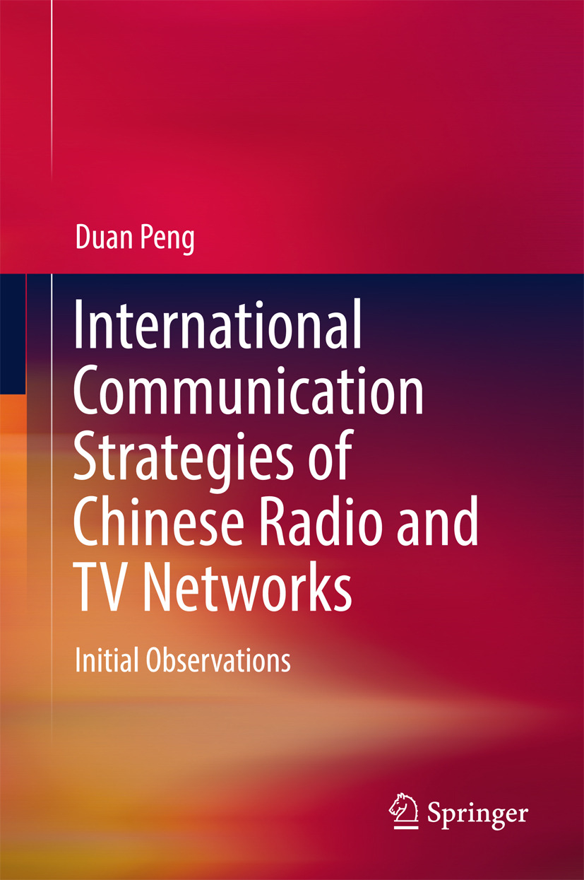 Peng, Duan - International Communication Strategies of Chinese Radio and TV Networks, ebook