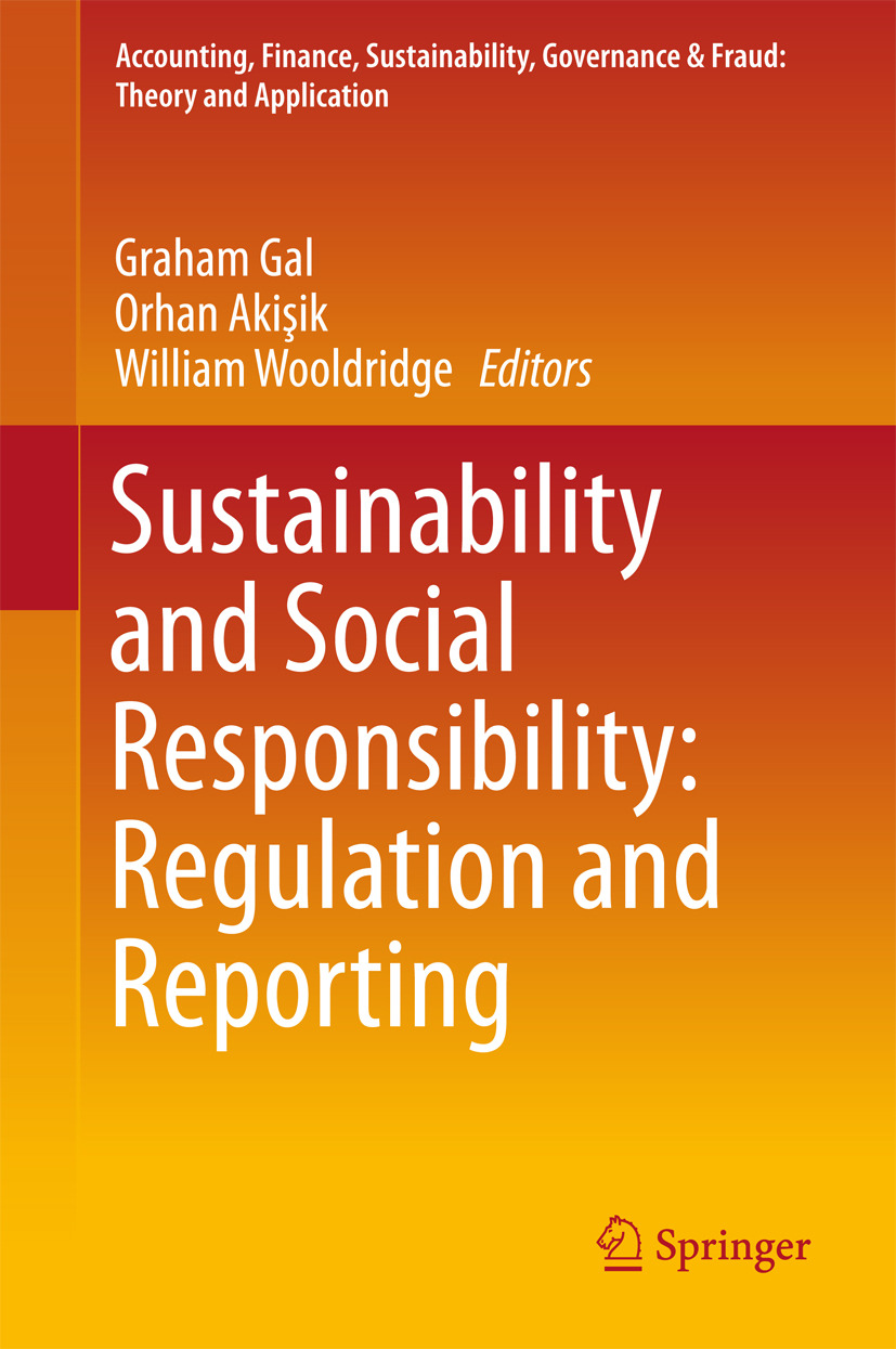Akisik, Orhan - Sustainability and Social Responsibility: Regulation and Reporting, ebook