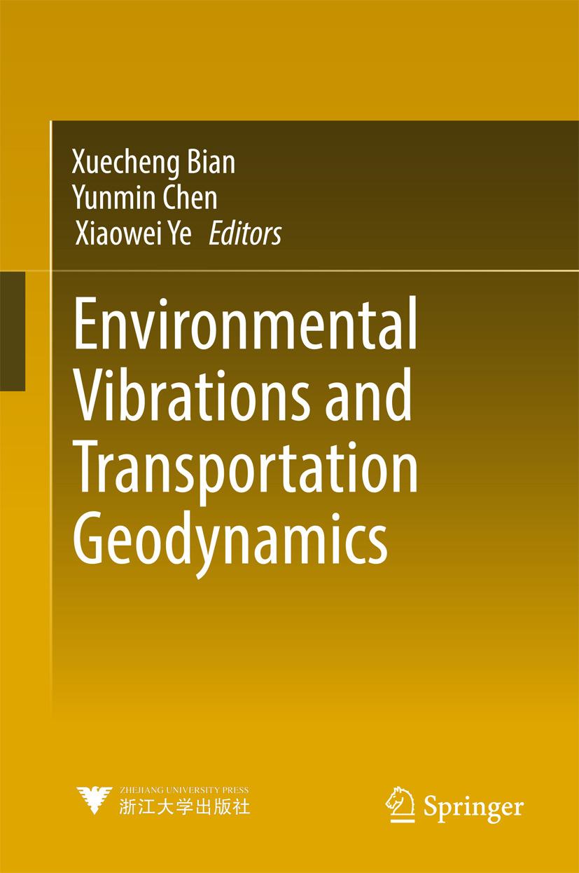 Bian, Xuecheng - Environmental Vibrations and Transportation Geodynamics, ebook