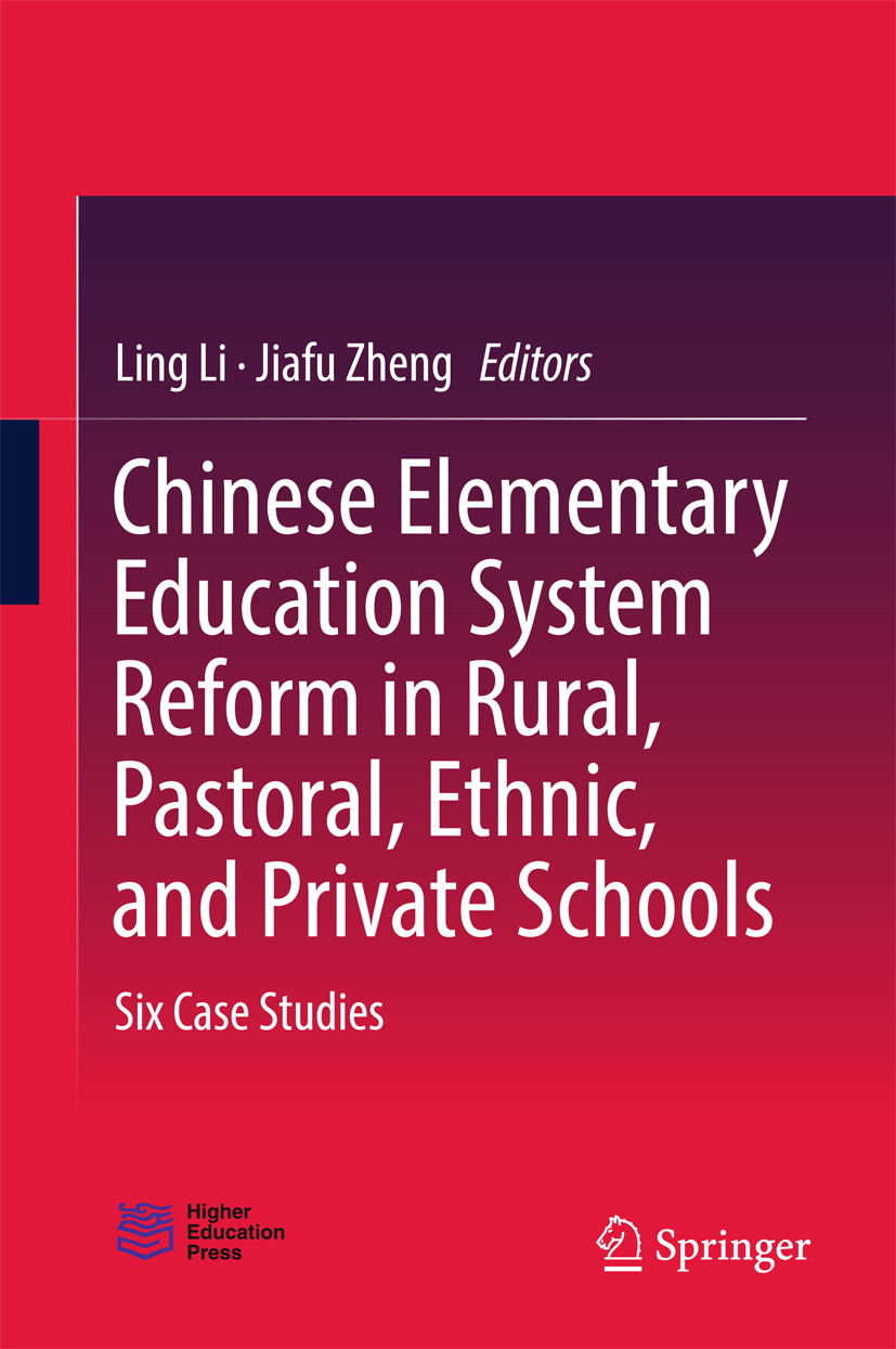 Li, Ling - Chinese Elementary Education System Reform in Rural, Pastoral, Ethnic, and Private Schools, ebook