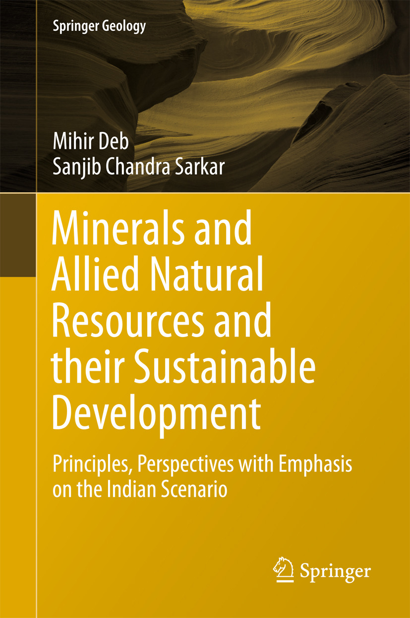 Deb, Mihir - Minerals and Allied Natural Resources and their Sustainable Development, ebook