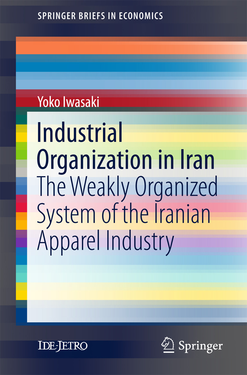 Iwasaki, Yoko - Industrial Organization in Iran, ebook