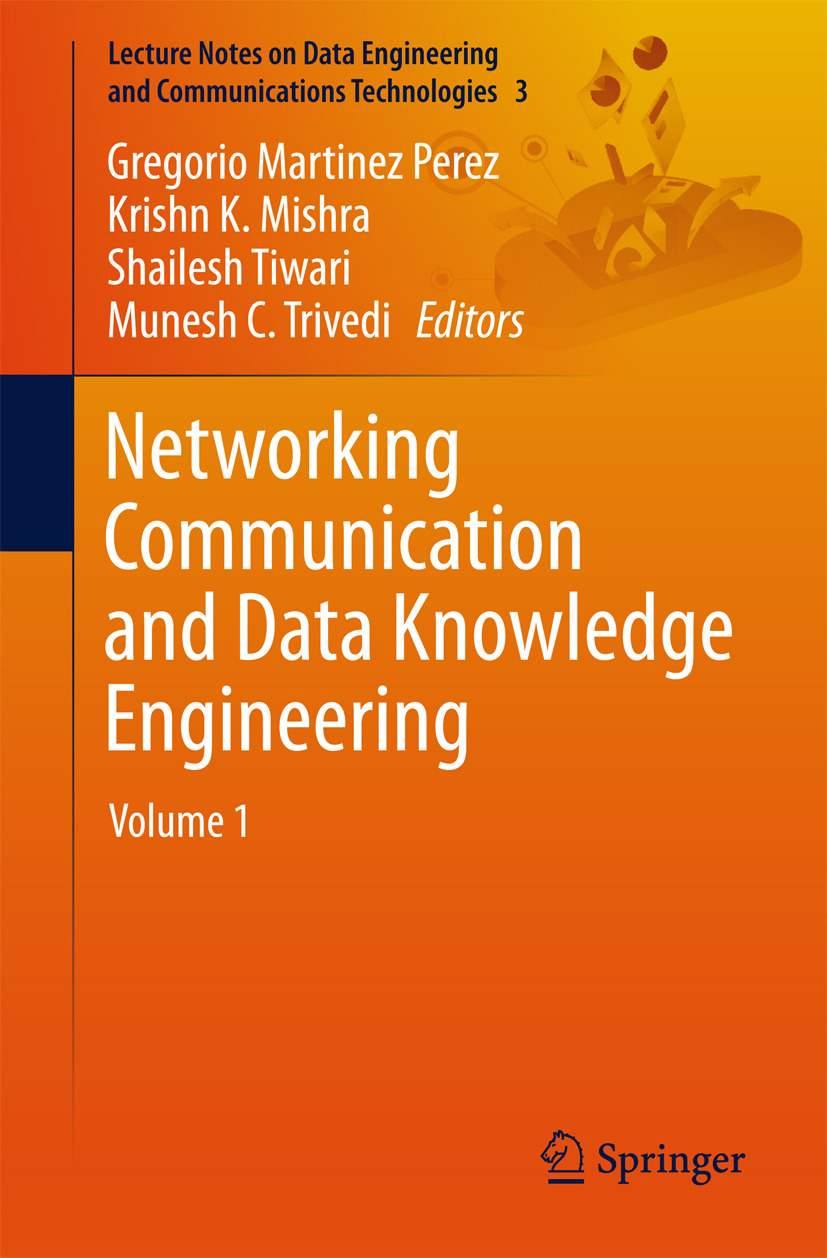 Mishra, Krishn K. - Networking Communication and Data Knowledge Engineering, ebook