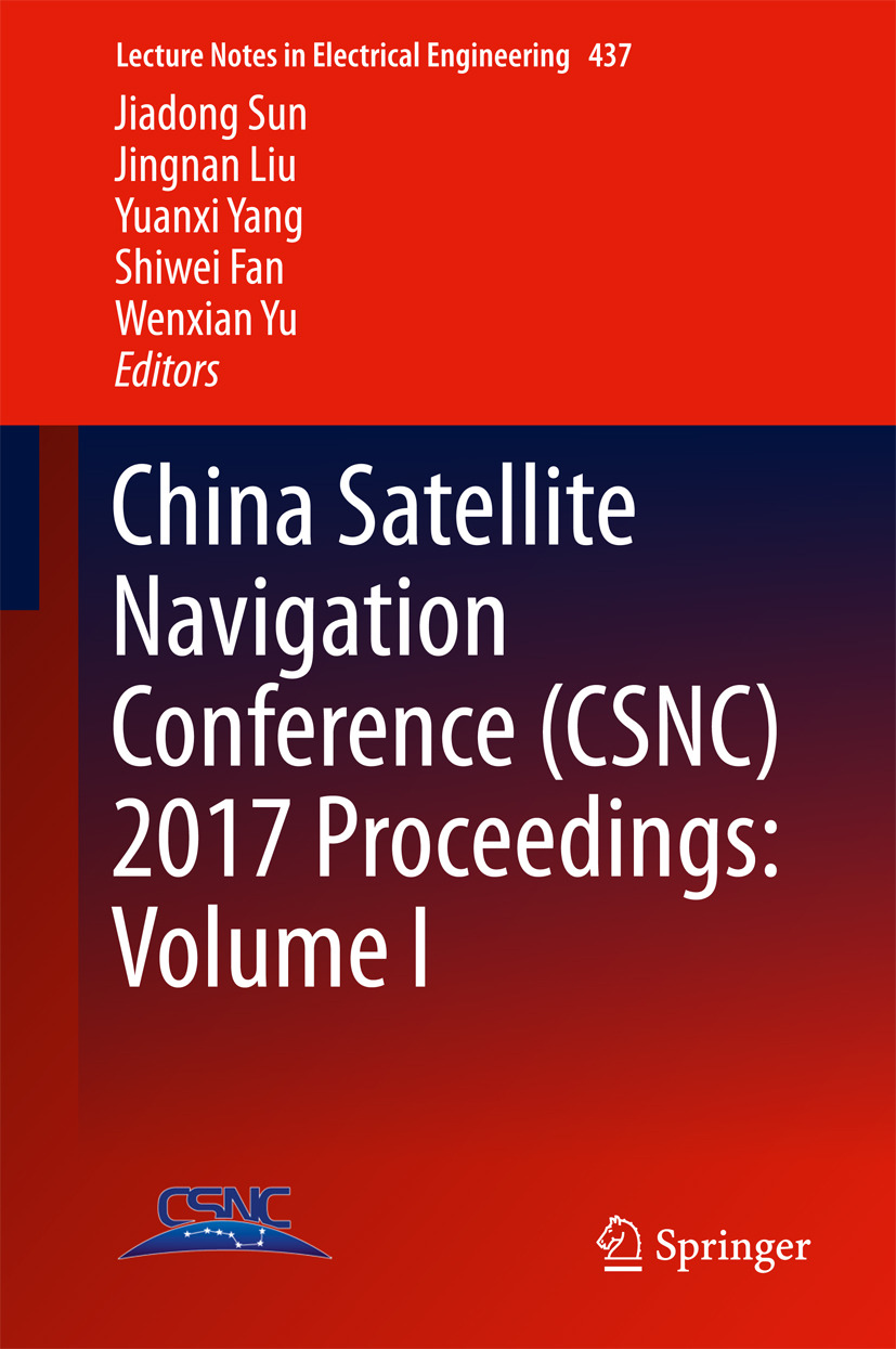 Fan, Shiwei - China Satellite Navigation Conference (CSNC) 2017 Proceedings: Volume I, ebook