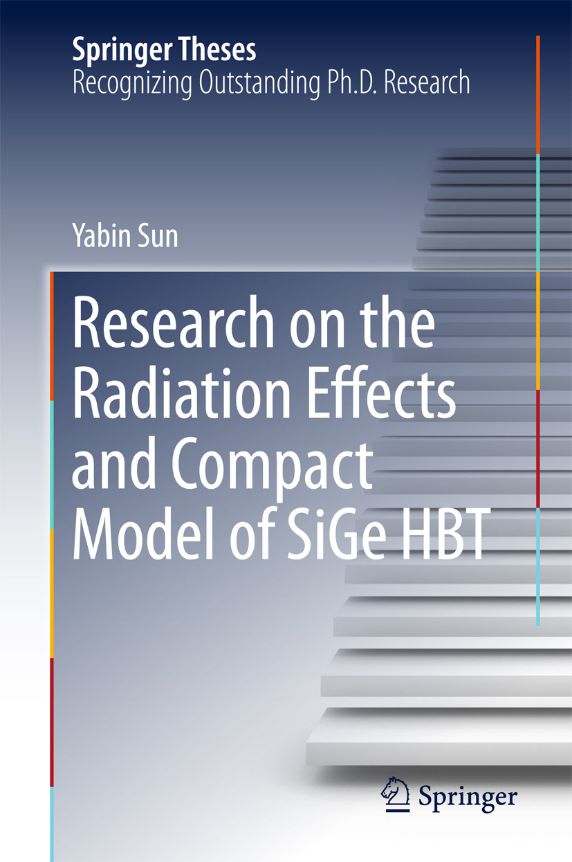 Sun, Yabin - Research on the Radiation Effects and Compact Model of SiGe HBT, ebook