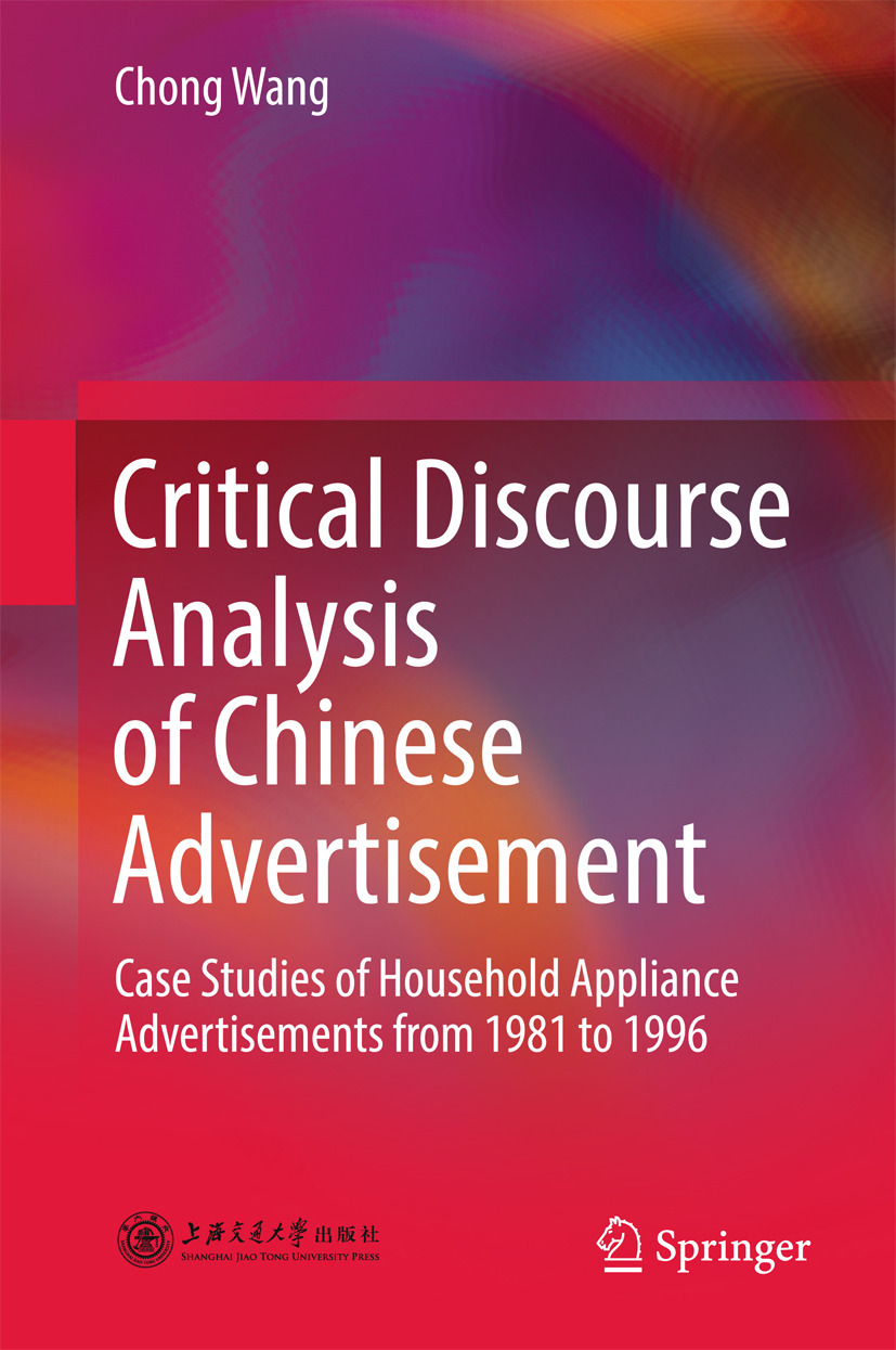 Wang, Chong - Critical Discourse Analysis of Chinese Advertisement, ebook