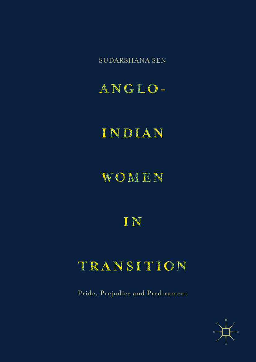 Sen, Sudarshana - Anglo-Indian Women in Transition, ebook