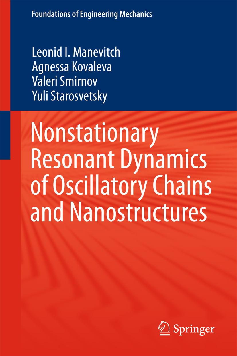 Kovaleva, Agnessa - Nonstationary Resonant Dynamics of Oscillatory Chains and Nanostructures, ebook