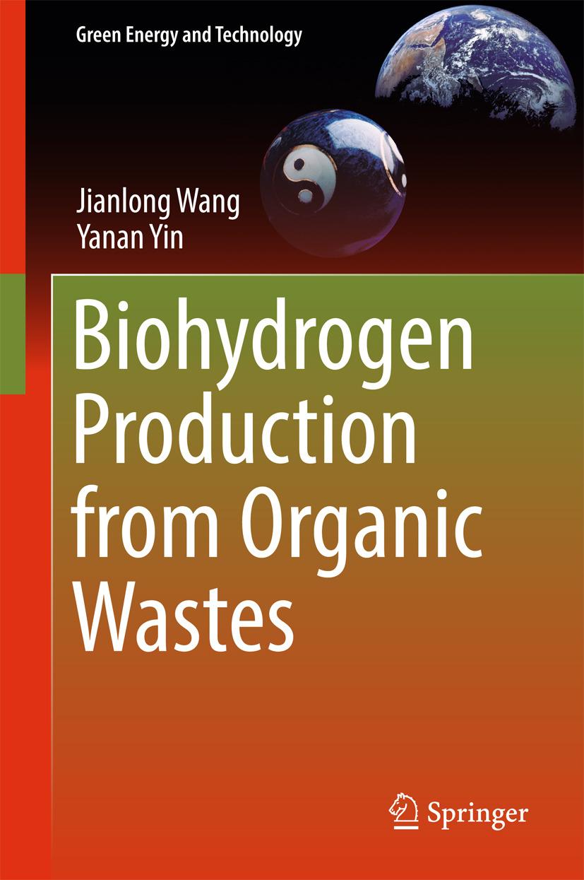 Wang, Jianlong - Biohydrogen Production from Organic Wastes, ebook