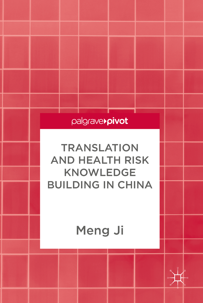 Ji, Meng - Translation and Health Risk Knowledge Building in China, ebook